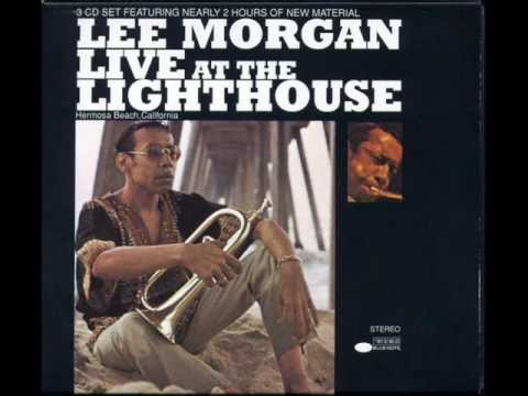 Lee Morgan the sidewinder  Live At The Lighthouse part1
