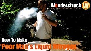 How To Make Poor Man s Liquid Nitrogen