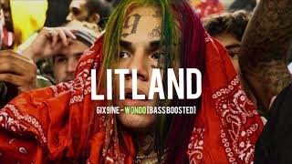 6IX9INE - WONDO [BASS BOOSTED]