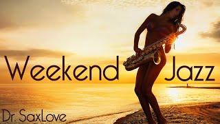 weekend Jazz Music  3 Hours Smooth Jazz Saxophone Instrumental Music for Weekend Enjoyment