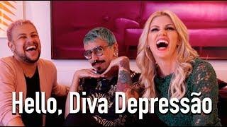Hello Diva Depressão