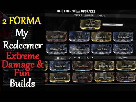 Warframe Weapon Builds - My Redeemer Extreme Damage & Fun Builds (2 Forma)