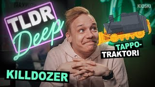 Killdozer - TLDRDEEP