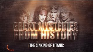 "Steel Panther TV presents: Great Mysteries from History - ""The Sinking of the Titanic"""