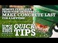 Removing Fertilizer On Your Driveway - Make Your Concrete Driveway Last