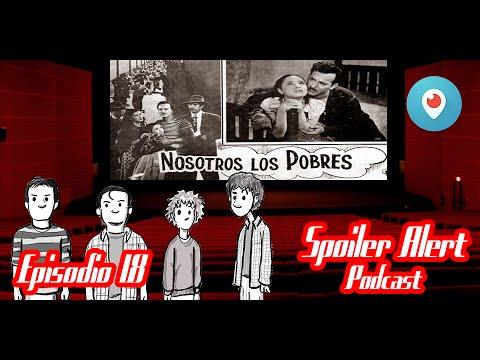 Ver Nosotros los pobres – Spoiler Alert 18 en Español