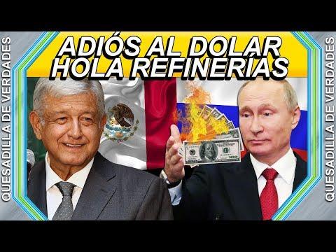 RUSIA Y PUTIN PREPARAN COLAPSO DEL DOLAR Y SERÁN ALIADOS DE AMLO PARA INVERTIR EN LAS REFINERÍAS