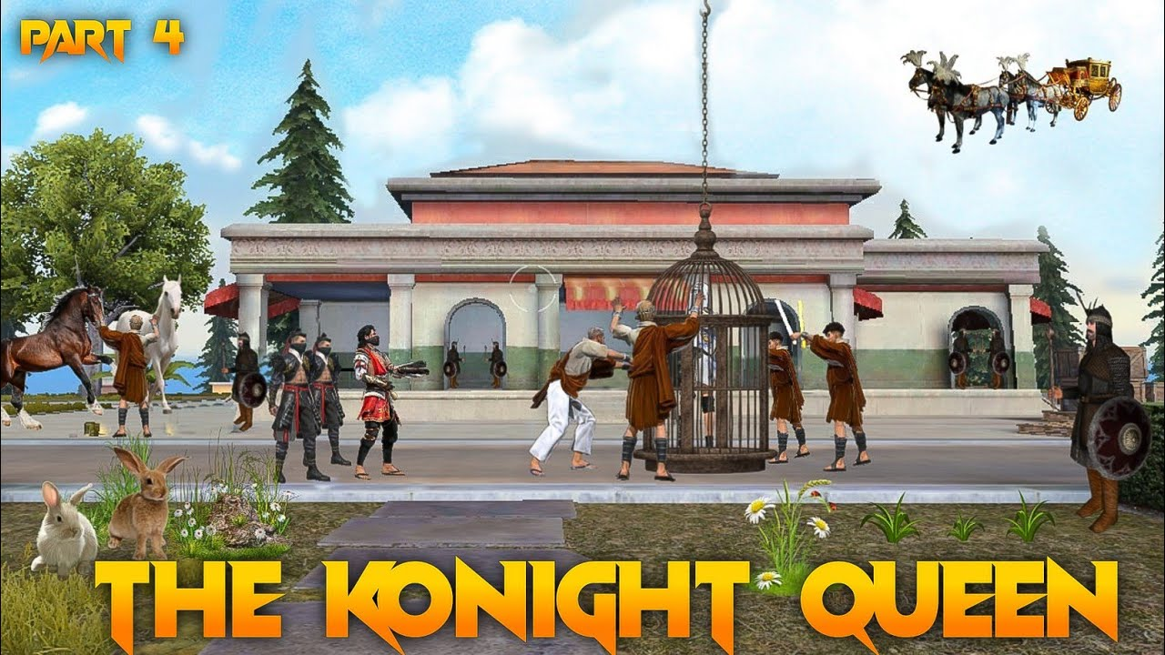 The Konight Queen 👑 Part 4 [ रूप की रानी ] New Short Story || Free fire Story