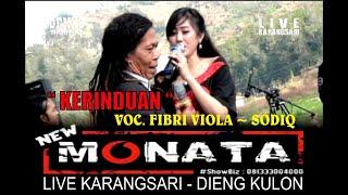 Download Mp3 NEW MONATA TERBARU KERINDUAN Voc Sodiq Fibri Viola Live Dieng