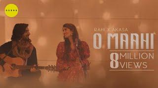 O Maahi (Rahi, Akasa) Mp3 Song Download