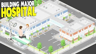 HOSPITAL BUILDING SIMULATOR - CLINIC EXPANSION | Project Hospital Gameplay