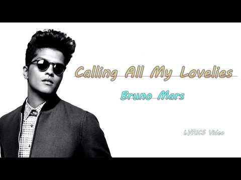 Calling All My Lovelies (Lyrics Video) - Bruno Mars