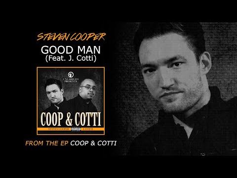 Steven Cooper & J. Cotti / Good Man