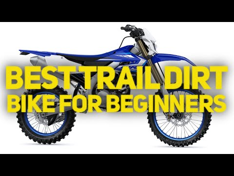 Best Trail Dirt Bike For Beginner's | WR250 - CRF250X - Beta 200RR - Beta Xtrainer