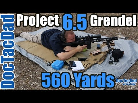 Project 6.5 Grendel - 450, 560 Yard Shooting