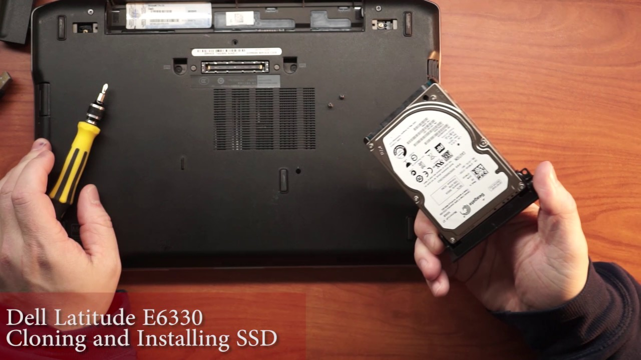 Dell Latitude E6330 Cloning and SSD Hard Drive Install Upgrade