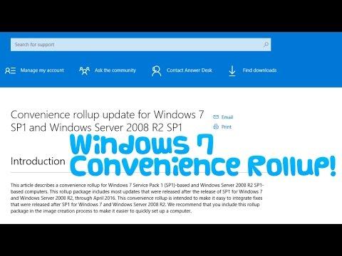 Windows 7 Convenience Rollup update!
