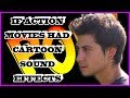 IF ACTION MOVIES HAD CARTOON SOUND EFFECTS