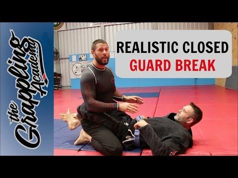 A Realistic But Effective Closed Guard Break