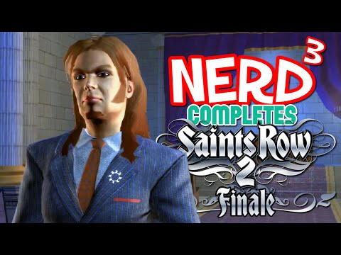 Nerd³ Completes... Saints Row 2 - Finale - The Leader Of The Saints