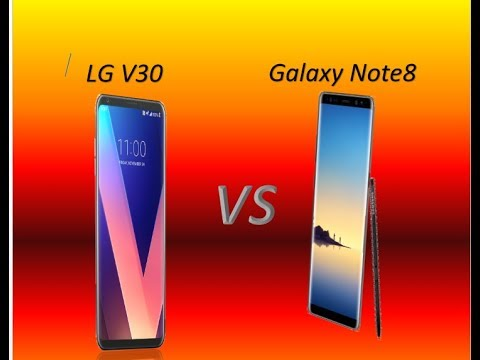 LG V30 vs Galaxy Note 8 battle of the flagships