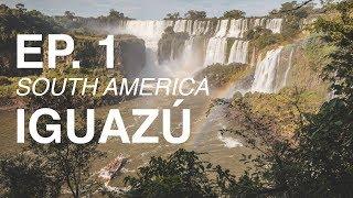 IGUAZÚ น้ำตกที่ใหญ่ที่สุดในโลก South America EP. 1