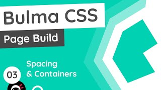 Bulma Tutorial (Product Page Build) #3 - Spacing & Containers