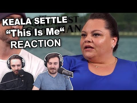 """Keala Settle - This Is Me"" Reaction"