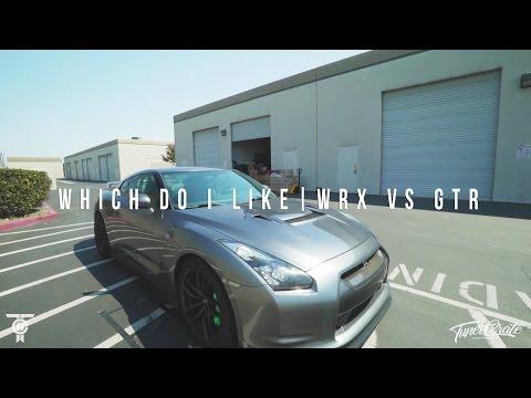 WHICH CAR DO I LIKE MORE SUBARU WRX VS GTR
