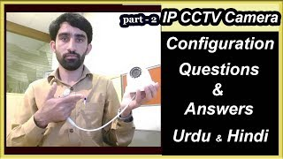 How to configure IP CCTV Camer…