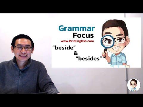 """ความแตกต่างระหว่าง """"beside"""" และ """"besides"""" - Grammar Focus"""