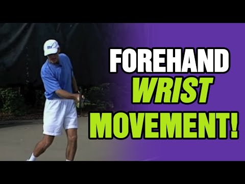 Tennis Forehand Instruction - Correct Wrist Movement For Forehand