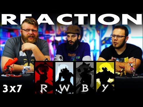 """RWBY Volume 3 Chapter 7 REACTION!! """"Beginning of the End"""""""