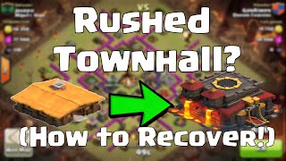 clash of clans rushed townhall how to recover
