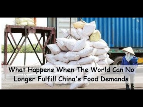 China Is Starving For Food Imports; What Happens When The World Cannot Support Their Appetite?