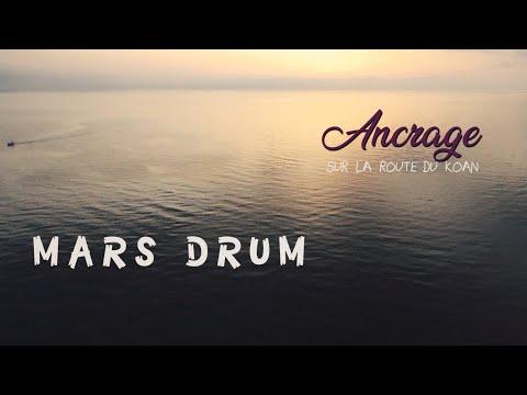 Mars Drum Ancrage - Teaser