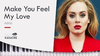 Adele - Make You Feel My Love Karaoke Piano (Original Key)