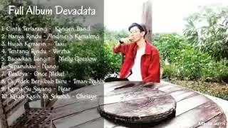 Kumpulan Lagu Best Of Devadata Full Album Cover || FIRST ALBUM