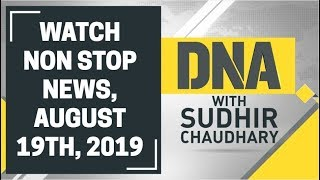 DNA: Non Stop News, August 19th, 2019