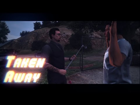 """Taken Away"" Trailer (GTA5 Machinima)"
