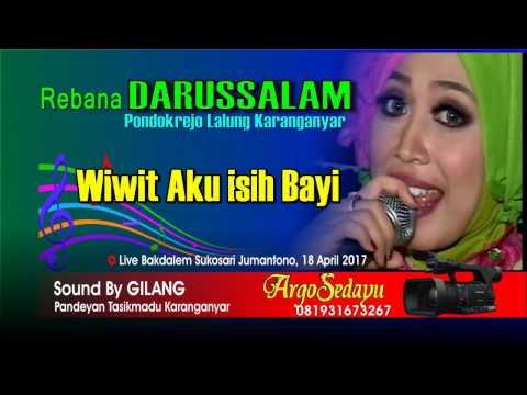 WIWIT AKU ISIH BAYI Wong Tuwo Sing Ngopeni, Rebana Darussalam