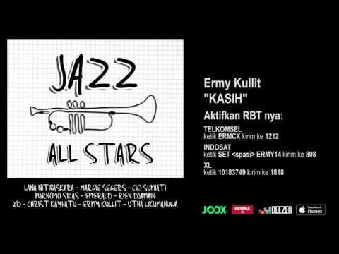 ERMY KULLIT - Kasih (Jazz All Stars - Audio Version)