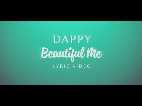 Dappy - Beautiful Me (Official Lyric Video)