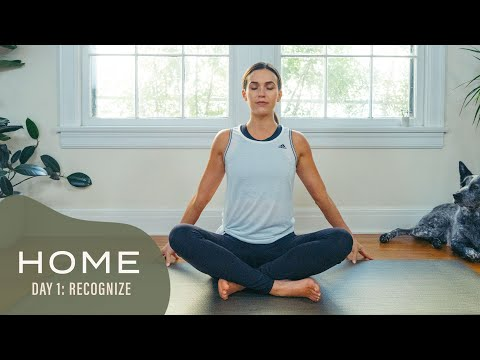 Home - Day 1 - Recognize  |  30 Days of Yoga With Adriene