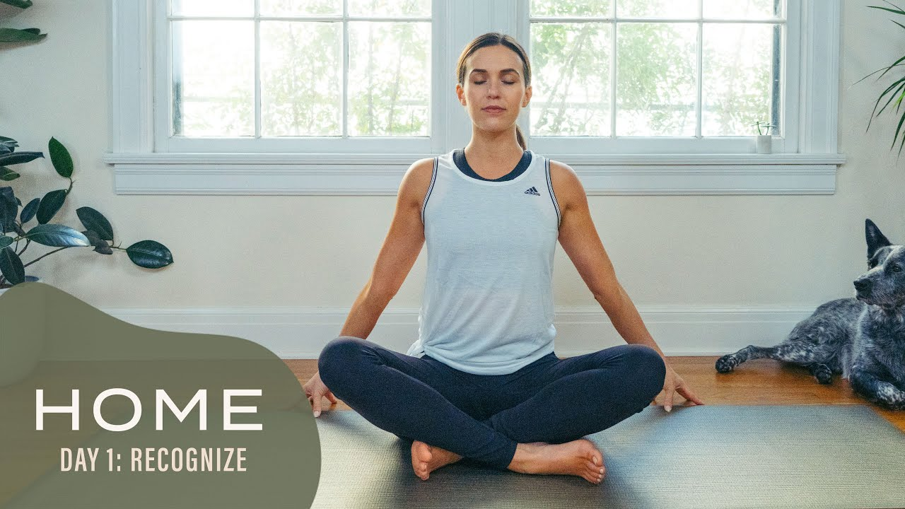Home - Day 1 - Recognize | 30 Days of Yoga With Adriene - YouTube