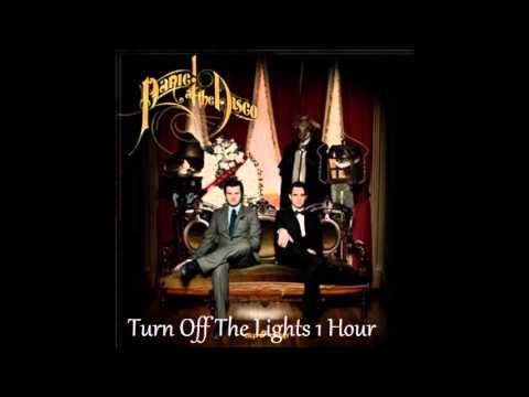1 hour turn off the lights by panic at the disco