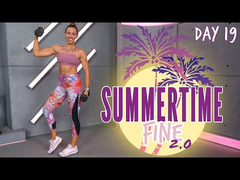 40 Minute Upper Body Burn Workout | Summertime Fine 2.0 - Day 19