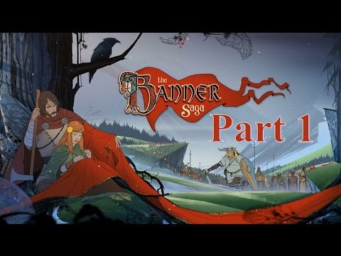Not in the Mood for Idiots! - The Banner Saga Part 1  
