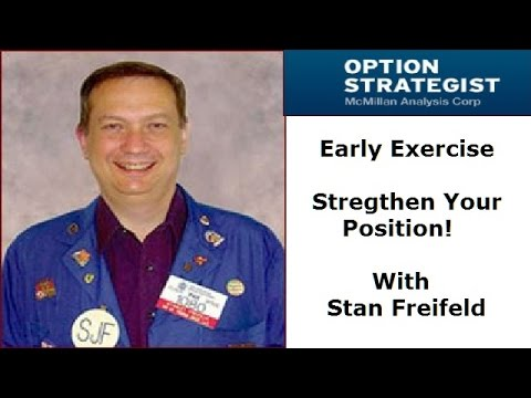 Early Exercise – Strengthen Your Position