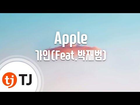 [TJ노래방] Apple - 가인(Feat.박재범) (Apple - GAIN) / TJ Karaoke